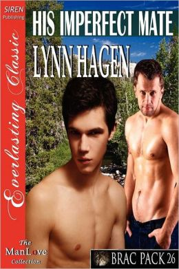 His Imperfect Mate [Brac Pack 26] (Siren Publishing Everlasting Classic Manlove)