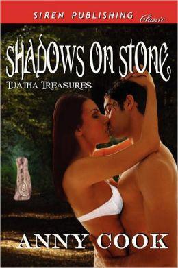 Shadows on Stone [Tuatha Treasures 1] (Siren Publishing Classic)