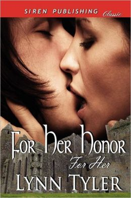 For Her Honor [For Her 1] (Siren Publishing Classic)
