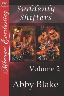 Suddenly Shifters, Volume 2 [Suddenly Bear: Suddenly Bear, Too] (Siren Publishing Menage Everlasting)