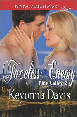 Faceless Enemy [Pine Valley 2] (Siren Publishing Classic)