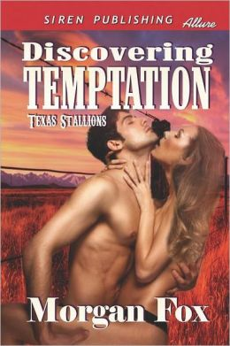 Discovering Temptation [Texas Stallions 1] (Siren Publishing Allure)