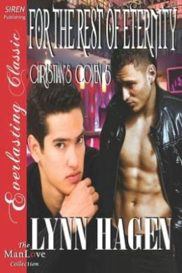 For the Rest of Eternity [Christian's Coven 5] (Siren Publishing Everlasting Classic Manlove)