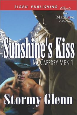 Sunshine's Kiss [Mccaffrey Men 1] (Siren Publishing Classic Manlove)