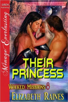 Their Princess [Wicked Missions 8] (Siren Publishing Menage Everlasting)