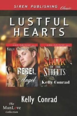 Lustful Hearts [Rebel Angel: Sheik of the Streets] (Siren Publishing Classic Manlove)