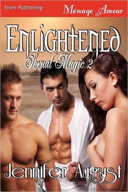 Enlightened [Sexual Magic 2] (Siren Publishing Menage Amour)