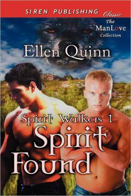 Spirit Found [Spirit Walkers 1] (Siren Publishing Classic Manlove)