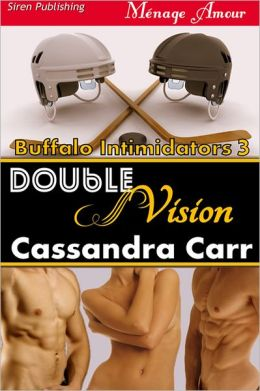 Double Vision [Buffalo Intimidators 3] (Siren Publishing Menage Amour)