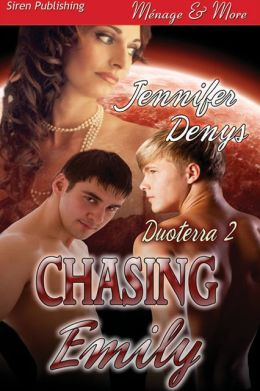 Chasing Emily [Duoterra 2] (Siren Publishing Menage and More)