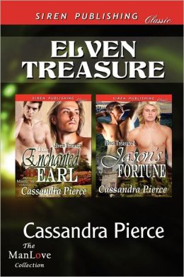 Elven Treasure [The Enchanted Earl: Jason's Fortune] (Siren Publishing Classic Manlove)