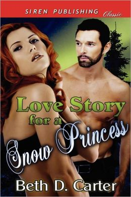 Love Story for a Snow Princess (Siren Publishing Classic)