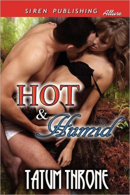 Hot & Humid (Siren Publishing Allure)