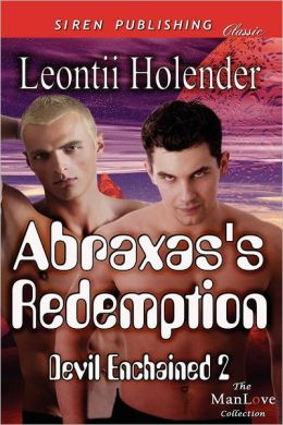 Abraxas's Redemption [Devil Enchained 2] (Siren Publishing Classic Manlove)
