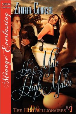 Her Mile High Mates [The Hot Millionaires #4] (Siren Publishing Menage Everlasting)