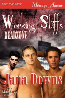 Working Stiffs [Deadzone 1] (Siren Publishing Menage Amour Manlove)