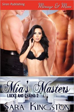 MIA's Masters [Locks and Chains 2] (Siren Publishing Menage and More)