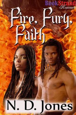 Fire, Fury, Faith [Winged Warriors] (BookStrand Publishing Romance)