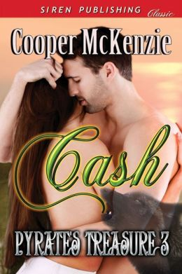 Cash [Pyrate's Treasure 3] (Siren Publishing Classic)