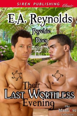 Their Last Worthless Evening [Psychic Docs] (Siren Publishing Classic ManLove)