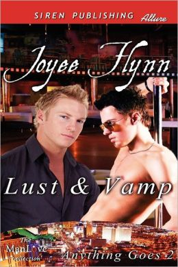 Lust & Vamp [Anything Goes 2] (Siren Publishing Allure Manlove)