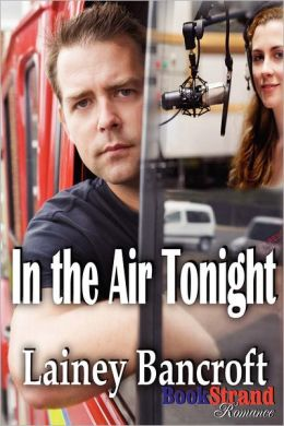In the Air Tonight (Bookstrand Publishing Romance)