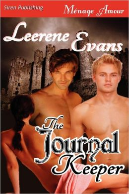 The Journal Keeper (Siren Publishing Menage Amour)
