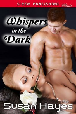 Whispers in the Dark (Siren Publishing Classic)