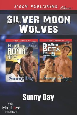 Silver Moon Wolves [Finding Alpha: Finding Beta] (Siren Publishing Classic Manlove)