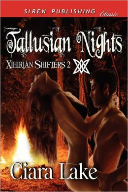Tallusian Nights [Xihirian Shifters 2] (Siren Publishing Classic)