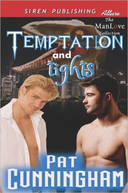 Temptation and Tights (Siren Publishing Allure Manlove)