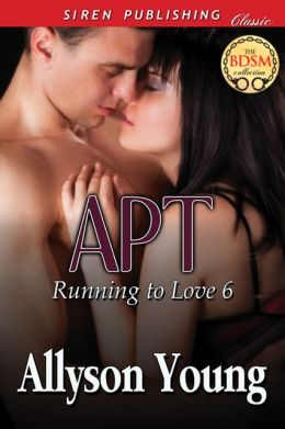 Apt [Running to Love 6] (Siren Publishing Classic)