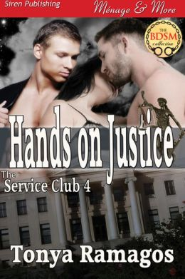Hands on Justice [The Service Club 4] (Siren Publishing Menage and More)