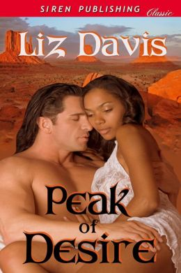 Peak of Desire (Siren Publishing Classic)