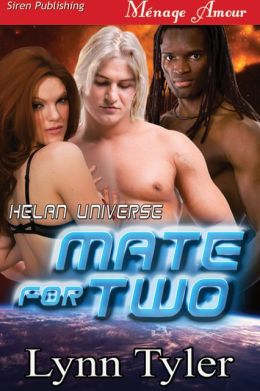 Mate for Two [Helan Universe 1] (Siren Publishing Menage Amour)