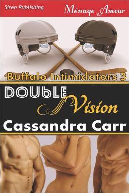 Double Vision [Buffalo Intimidators 3] (Siren Publishing Menage Amour)