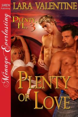 Plenty of Love [Plenty, FL 3] (Siren Publishing Menage Everlasting)
