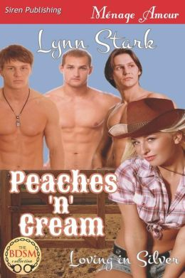 Peaches 'n' Cream [Loving in Silver 1] (Siren Publishing Menage Amour)