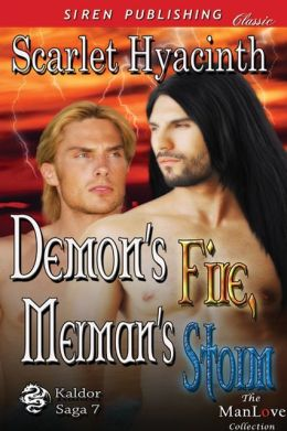 Demon's Fire, Merman's Storm [Kaldor Saga 7] (Siren Publishing Classic ManLove)