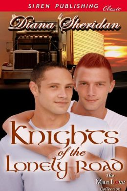 Knights of the Lonely Road (Siren Publishing Classic ManLove)
