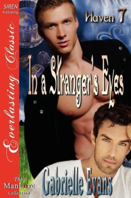 In a Stranger's Eyes [Haven 7] (Siren Publishing Everlasting Classic Manlove)