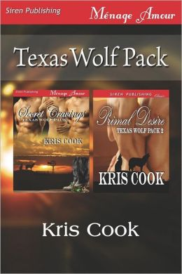 Texas Wolf Pack [Secret Cravings: Primal Desire] (Siren Publishing Menage Amour)