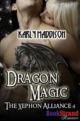 Dragon Magic [The Xephon Alliance 4] (BookStrand Publishing Romance)