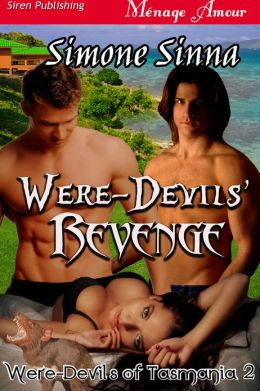 Were-Devils' Revenge [Were-Devils of Tasmania 2] (Siren Publishing Menage Amour)