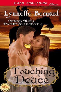 Touching Deuce [Cowboy Mates, Psychic Connections 2] (Siren Publishing Classic)