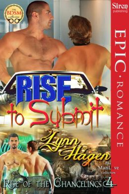 Rise to Submit [Rise of the Changelings, Book 4] (Siren Publishing Epic, ManLove)