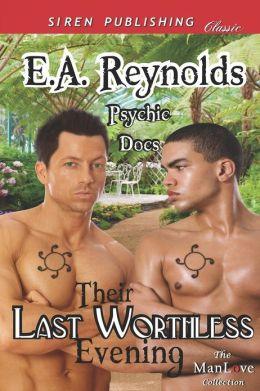 Their Last Worthless Evening [Psychic Docs 1] (Siren Publishing Classic Manlove)