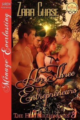 Her Three Entrepreneurs [The Hot Millionaires #8] (Siren Publishing Menage Everlasting)