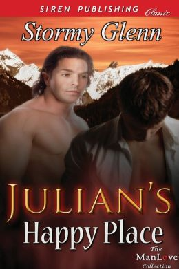 Julian's Happy Place [Aberdeen Pack 2] (Siren Publishing Classic ManLove)