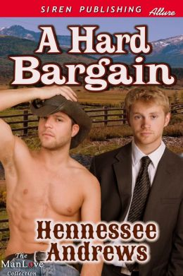 A Hard Bargain (Siren Publishing Allure ManLove)